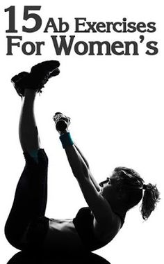 Top 15 Women's Exercises For Abs   Everything Fantastic