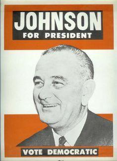 Brezhnev Posters | Sm 1964 Lyndon Johnson for President Poster
