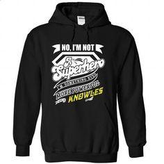 KNOWLES - Superhero - #short sleeve shirts #pullover hoodie. SIMILAR ITEMS => https://www.sunfrog.com/Names/KNOWLES--Superhero-ihcmbswrmi-Black-38036849-Hoodie.html?id=60505