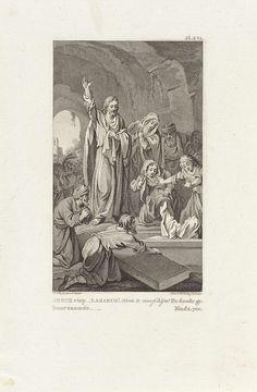 Reinier Vinkeles   Opwekking van Lazarus, Reinier Vinkeles, 1797   Christus bij het graf van Lazarus. Een groep mensen kijkt toe hoe Lazarus zijn armen omhoog steekt.