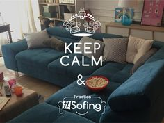 KEEP CALM & SOFING!