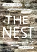 The Nest / Kenneth Oppel. J FIC. AR: 4.3. Lexile: 640L.