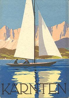 """Kärten,"" A wonderful painting--a classic! Note by Roger Carrier Vintage Travel Posters, Vintage Ads, Hawaii Things To Do, Retro Poster, Austria Travel, Art Graphique, Travel Images, Cool Posters, Illustrations Posters"