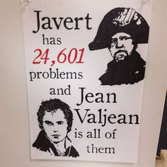 Javert should be happy his problems have a specific number.