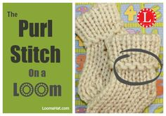 The ever useful PURL Stitch on a Knitting Loom. Step by Step Text, Picture and EASY Video Tutorial Perfect for Beginners . Learn in 1:28 minutes.
