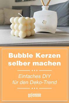 Bubble Kerzen: So machst du den Deko-Trend ganz einfach selbst Bubble, Soap, Diy Crafts Home, Simple Diy, Handarbeit, Bar Soap, Soaps