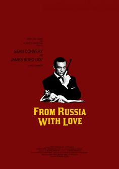 From Russia with Love - (My favorite James Bond movie. And yes, James Bond, to me, will always be Sean Connery.)