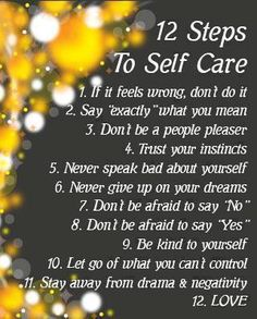 Self-care tips to keep you functioning well and ready for life's challenges.