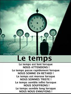 Le temps s'écoule sans faire de bruit.