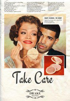 """Take Care"" / Drake & Rihanna © Ads Libitum :facebook/tumblr/behance"