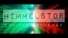 HIMMELSTOR - Exciting Valence