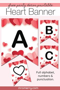 Free party decor for Valentine's Day is here! This free banner comes in letters A-Z, numbers and punctuation. Happy Birthday Banner Printable, Free Printable Banner Letters, Valentine Banner, Valentines Art, Birthday Party Decorations Diy, Valentine Decorations, Diy Banner, Free Banner, Valentine's Day Letter
