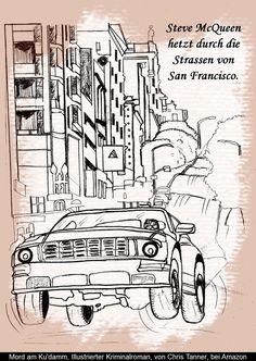 """Steve #McQueen hetzt durch die Straßen von San #Francisco. """"Mord am Kudamm"""". Illustrierter #Krimi. / Steve McQueen drives through the streets of San Francisco. www.gutenachtgeschichten24.com/mord-am-ku-damm-berlin-krimi/"""