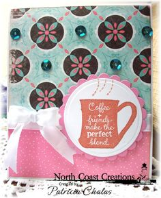 Stamps - North Coast Creations What's Brewin'?