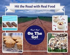 healthy snacks, real foods, the road, travel foods