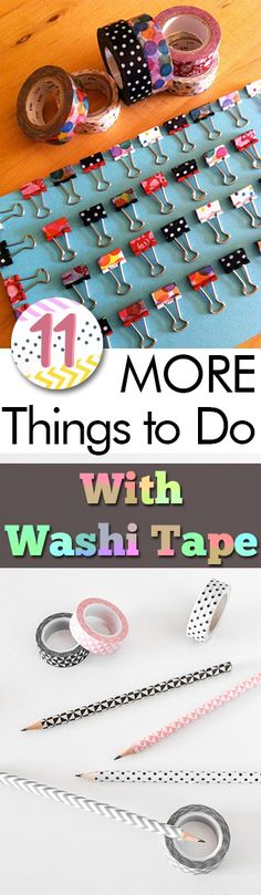 11 MORE Things to Do With Washi Tape - My List of Lists