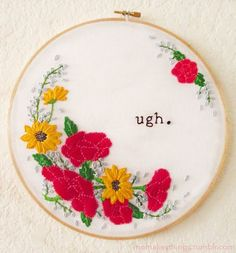 Embroidery Projects These Snarky Embroideries Will Make You Swoon! - I'm a huge fan of girly feminist embroidery projects. That's why when I stumbled upon Mo Morgan's sassy. Embroidery Designs, Embroidery Art, Cross Stitch Embroidery, Funny Embroidery, Embroidery Hoops, Tumblr Embroidery, Embroidery Digitizing, Kurti Embroidery, Beginner Embroidery