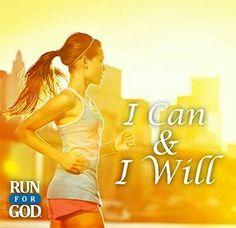 I can and I will #RunforGod