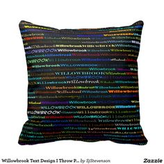 Willowbrook Text Design I Throw Pillow
