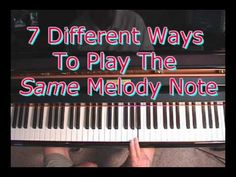 7 different ways to play the same melody note.
