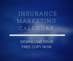 59 Insurance Marketing Ideas, Tips, & Strategies To Get All The Clients You Need — Agency Updates - Insurance Marketing