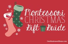 Montessori Christmas Gift Guides for Babies, Toddlers, Preschoolers, Homeschool Families, and Family Subscription Gift Ideas 7 Year Olds, Three Year Olds, Montessori Activities, Infant Activities, Christmas Activities, Christmas Themes, Christmas Gift Guide, Christmas Gifts, 2 Year Old Gifts