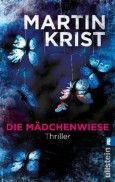 """Nominiert für den LovelyBooks Leserpreis in der Kategorie """"Spannung"""": Die Mädchenwiese von Martin Krist"""