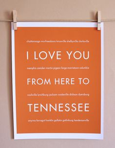 i love you from here to tennessee