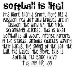 I absolutely love this softball quote, but along with the fashion, we don't need any makeup because the red dirt on our faces is enough ;)