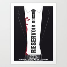 Reservoir Dogs Tribute Poster Art Print by stefanomanca - $17.68