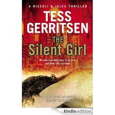 The Silent Girl: (Rizzoli & Isles series 9) eBook: Tess Gerritsen: Amazon.com.au: Kindle Store