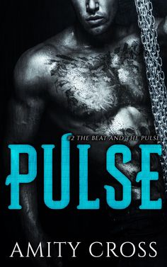Pulse by Amity Cross | The Beat and the Pulse #2 | Published by Self-Published | Release Date February 5, 2015 | Genres: Contemporary Romance, Erotic Romance