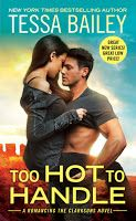 1Rad-Reader Reviews: TOO HOT TO HANDLE  (Romancing the Clarksons #1)