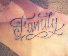 Family is forever 3 Tattoo, Foot Tattoos, Tattoo Drawings, Henna Tattoos, Family First Tattoo, Family Tattoos, Dream Tattoos, Future Tattoos, Design Tattoo