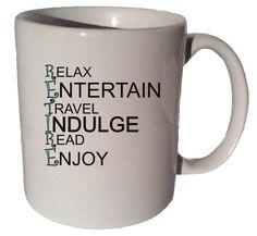 RETIRED MUG quote 11 oz coffee tea mug by CoffeeMugCup on Etsy