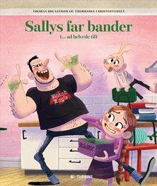 Bognørden: Sallys far bander (... ad helvede til)