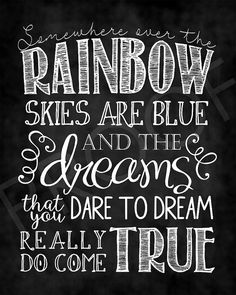 Chalkboard Art  Somewhere Over the Rainbow by ToSuchAsTheseDesigns