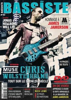 Bassiste 52 : Jonas Hellborg Will Lee Chris Wolstenholme (Muse) Ryan Newman (Groundation) Étienne MBappé Otto Williams (Keziah Jones) Hommage à JAMES JAMERSON Luthman Lady M Gibson ES 335 Bass Yamaha TRBX 304 James Trussart Steelcaster Bass David Eden WTX264 & EX110 Fender Starcaster Sterling Ray 34