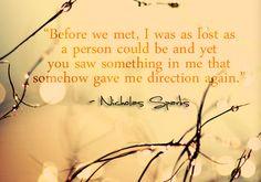 Nicholas Sparks Movie Quotes | tumblr_mdshzoJ4rh1rj1e4to1_500.jpg