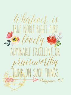 Philippians 4:8 Whatever Is..... by CarlaGDesignandPhoto on Etsy