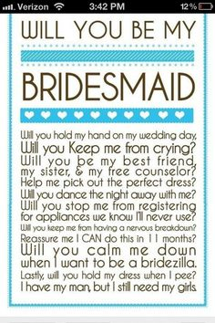 """""""will you be my brides maid?""""."""