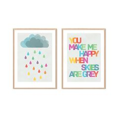You Make Me Happy When Skies Are Grey Poster  by SealDesignStudio, $35.00
