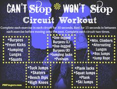 Can't Stop, Won't Stop Circuit Workout (from http://www.pbfingers.com/2012/08/25/cant-stop-wont-stop-circuit-workout/)