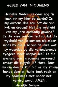 Gebed van ń Oumens Christian Poems, Afrikaanse Quotes, God Is Good, Trust God, Beautiful Words, Bible Quotes, Birthday Wishes, Positive Quotes, Best Quotes