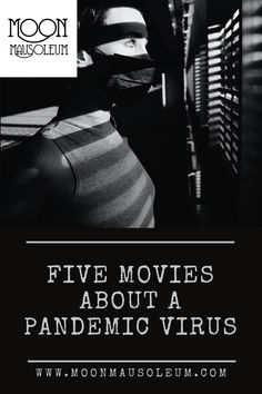 Five pandemic movies Ghost Stories, True Stories, Flu Epidemic, Short Horror Stories, Game Of Throne Actors, The Vanishing, Timothy Olyphant, Penny Dreadful, Happy Endings