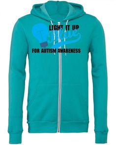 Light It Up Blue For Autism Awareness Zipper Hoodie