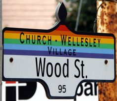 Toronto - Church and Wellesley Lgbt, Toronto, Street Signs, Popular, Amazing Adventures, A Decade, Girls In Love, Ontario, Public