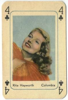 Vintage movie star playing card - Rita Hayworth, 4 of Clubs Vintage Playing Cards, Vintage Cards, Vintage Postcards, Play Image, Pin Up, Playing Card Games, Old Hollywood, Hollywood Icons, Gaming