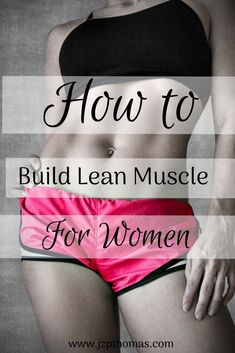 to Build Lean Muscle for Women Tips to help women lose weight, build lean muscle, and get fit without bulking.Tips to help women lose weight, build lean muscle, and get fit without bulking. How To Grow Muscle, Build Muscle, Muscle Building, Gain Muscle, Body Weight, Weight Loss, Muscle Weight, Weight Gain, All Family