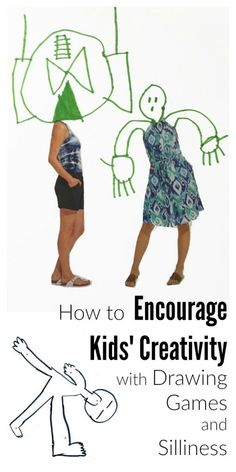 How to Encourage Kids Creativity with Drawing Games and Silliness